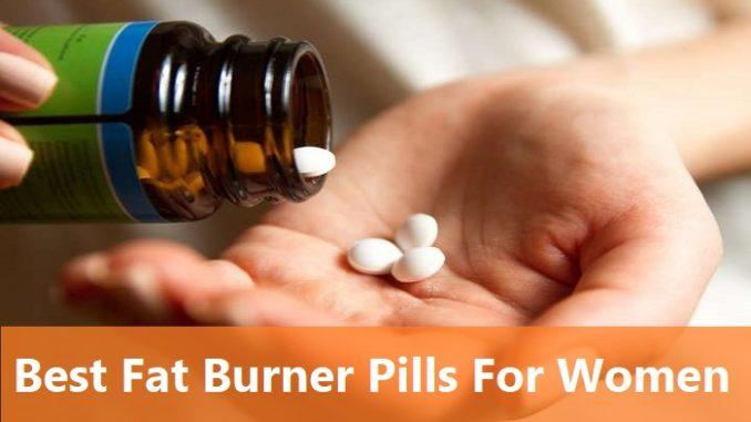 Best Fat Burner Pills For Women
